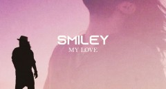 Smiley released My Love, a song therapy for any love relationship